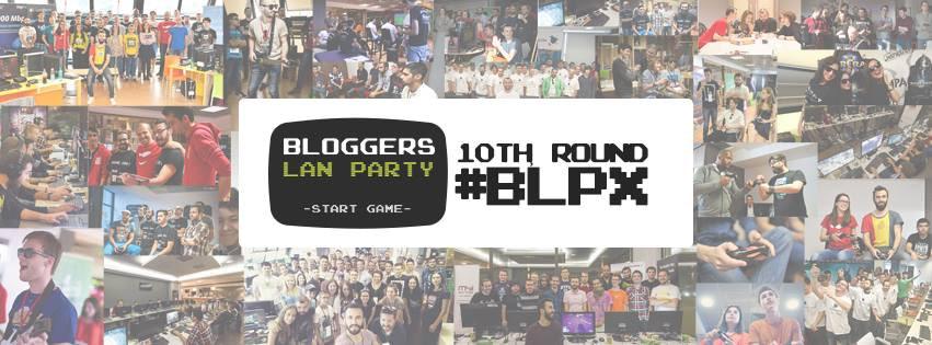 Bloggers Lan Party X